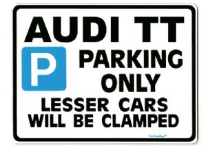 Audi TT Large Metal ParkingSign for Coupe Roadster